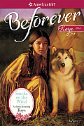 Smoke on the Wind: A Kaya Classic Volume 2 (American Girl: Beforever)