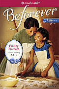 Finding Freedom: An Addy Classic Volume 1 (American Girl: Beforever)