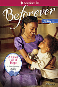 A Heart Full of Hope: An Addy Classic Volume 2 (American Girl: Beforever)
