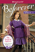 The Sound of Applause: A Rebecca Classic Volume 1 (American Girl: Beforever)