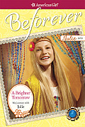 A Brighter Tomorrow: My Journey with Julie (American Girl: Beforever Journey)