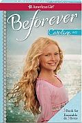 Caroline 1812 Beforever 3 Book Boxed Set