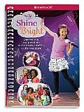 Truly Me: Shine Bright: Discover Your Performance Style with Quizzes, Activities, Crafts and More!