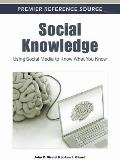 Social Knowledge: Using Social Media to Know What You Know