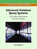 Advanced database query systems; techniques, applications and technologies