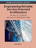 Engineering Reliable Service Oriented Architecture: Managing Complexity and Service Level Agreements