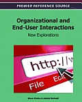 Organizational and end-user interactions; new explorations