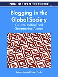 Blogging in the global society; cultural, political and geographical aspects
