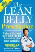 Lean Belly Prescription The Fast & Foolproof Diet & Weight Loss Plan from Americas Top Urgent Care Doctor
