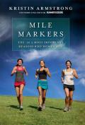 Mile Markers The 26.2 Most Important Reasons Why Women Run