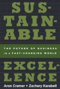 Sustainable Excellence: The Future of Business in a Fast-Changing World Cover