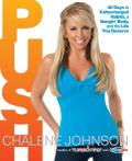 Push: 30 Days to Turbocharged Habits, a Bangin' Body, and the Life You Deserve