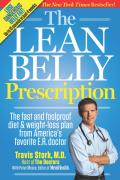The Lean Belly Prescription: The Fast and Foolproof Diet and Weight-Loss Plan from America's Favorite E.R. Doctor