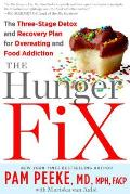 The Hunger Fix: The Three-Stage Detox and Recovery Plan for Overeating and Food Addiction Cover