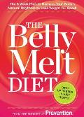 The Belly Melt Diet (TM): The 6-Week Plan to Harness Your Body's Natural Rhythms to Lose Weight for Good! Cover