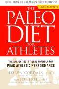 The Paleo Diet for Athletes: The Ancient Nutritional Formula for Peak Athletic Performance Cover