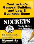 Contractor's General Building and Law & Business Exam Secrets: Contractor's Test Review for the Contractor's General Building and Law & Business Exam