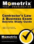 Contractor's Law & Business Exam Secrets: Contractor's Test Review for the Contractor's Law & Business Exam