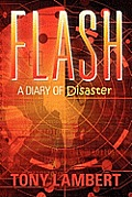 Flash: A Diary of Disaster