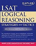 Kaplan LSAT Logical Reasoning Strategies and Tactics