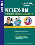 Kaplan NCLEX RN 2012 2013 Strategies Practice & Review