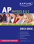 Kaplan AP Physics B & C 2013-2014 (Kaplan AP Physics B & C)