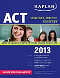 Kaplan ACT: Strategies, Practice, and Review (Kaplan ACT)