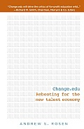 Change Edu Rebooting for the New Talent Economy