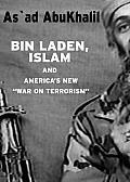 "Bin Laden, Islam & America's New ""War on Terrorism"""