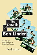 The Death of Ben Linder: The Story of a North American in Sandinista Nicaragua Cover