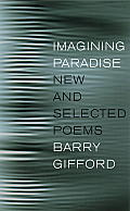 Imagining Paradise: New and Selected Poems