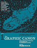 The Graphic Canon, Volume 1: From the Epic of Gilgamesh to Shakespeare to Dangerous Liaisons Cover