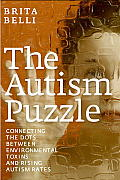The Autism Puzzle: Connecting the Dots between Environmental Toxins and Rising Autism Rates Cover