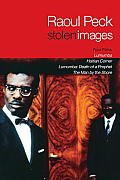 Stolen Images: Lumumba and the Early Films of Raoul Peck