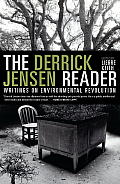 Derrick Jensen Reader (12 Edition)