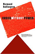 Order Without Power: An Introduction to Anarchism: History and Current Challenges