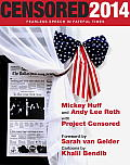 Censored 2014 Dispatches from the Media Revolution The Top Censored Stories & Media Analysis of 2012 13