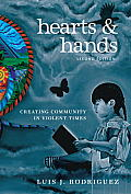 Hearts & Hands: Creating Community in Violent Times