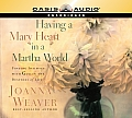 Having a Mary Heart in a Martha World (Library Edition)