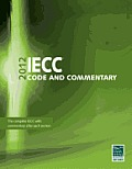 2012 International Energy Conservation Code Commentary (Go Green with Renewable Energy Resources)