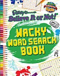Ripley Wacky Word Search Book