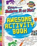 Ripley's Believe It or Not! Awesome Activity Book