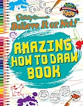 Amazing How to Draw Book (Ripley's Believe It or Not! Kids)