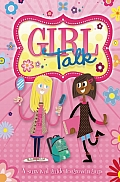 Girl Talk: A Survival Guide to Growing Up