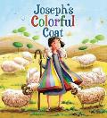Joseph's Colorful Coat (My First Bible Stories)