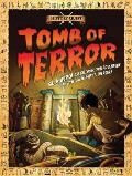 Tomb of Terror: Egyptians (History Quest)