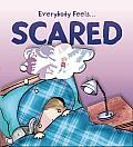 Scared (Qeb Everybody Feels...)