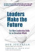Leaders Make the Future