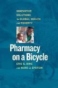Pharmacy on a Bicycle Innovative Solutions to Global Health & Poverty