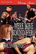 Were Love Found Her [Sequel to...